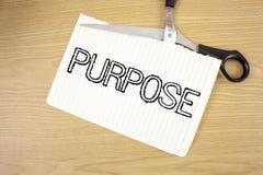 Escritura conceptual de la mano que muestra propósito La razón del texto de la foto del negocio de hacer algo deseó el wr previst fotografía de archivo libre de regalías