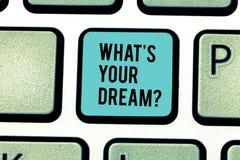 Escritura conceptual de la mano que muestra a qué S su sueño El texto de la foto del negocio nos dice la motivación demonstrating fotos de archivo