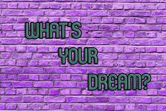 Escritura conceptual de la mano que muestra a qué S su sueño El texto de la foto del negocio nos dice la motivación demonstrating imagen de archivo