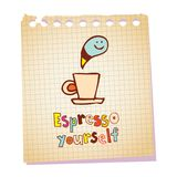 Espresso yourself. Note pad paper message Stock Photos