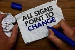 Esprima il testo che di scrittura tutti i segni indicano cambiamento Concetto di affari per la necessità di fare la carta diversa fotografie stock