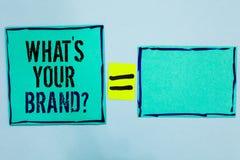 Esprima il testo di scrittura che s è la vostra domanda di marca Il concetto di affari per il singolo marchio di fabbrica Define  immagine stock libera da diritti