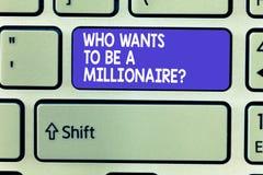 Esprima il testo di scrittura che vuole essere una domanda del milionario Il concetto di affari per il gioco di fortuna ha garant immagini stock