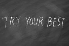 Essayez votre meilleure expression de motivation sur le tableau noir Photographie stock