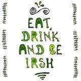 Essen Sie, Getränk und seien Sie irische Beschriftung Heiliges Patriks-Tagplakat Lizenzfreie Stockfotografie