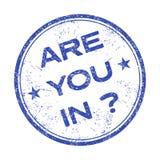 ¿Está usted adentro? Imagen de archivo