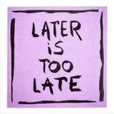 Est plus tard trop tardive - la note de motivation Image libre de droits