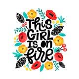 Esta menina está no fogo Ilustração Handdrawn Citações positivas feitas dentro Slogan inspirador Inscrição para camisas de t, car ilustração royalty free