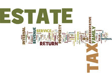 Estate Tax What It Is And How It Is Filed Word Cloud Concept Royalty Free Stock Images