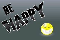 Esteja feliz Imagens de Stock