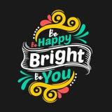 Esteja feliz seja brilhante seja voc? Cita??es inspiradores superiores Cita??es da tipografia Cita??es do vetor com fundo preto fotos de stock