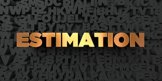 Estimation - Gold text on black background - 3D rendered royalty free stock picture Stock Photography