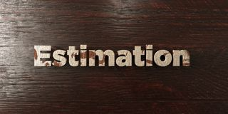 Estimation - grungy wooden headline on Maple  - 3D rendered royalty free stock image Stock Photos