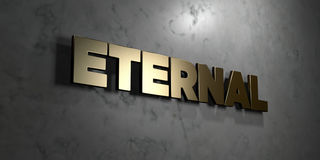 Eternal - Gold sign mounted on glossy marble wall  - 3D rendered royalty free stock illustration Royalty Free Stock Image