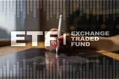 ETF Austausch gehandelter Fonds Geschäfts-, intenet- und Technologiekonzept lizenzfreie stockfotografie