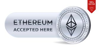 Ethereum accepted sign emblem. 3D isometric Physical coin with frame and text Accepted Here. Cryptocurrency. Silver coin with Ethe. Reum symbol  on white Stock Photos