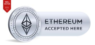 Ethereum accepted sign emblem. 3D isometric Physical silver Ethereum coin with frame and text Accepted Here. Cryptocurrency. Ethereum accepted sign emblem. 3D Royalty Free Stock Photography