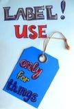 Etiquetas, etiquetas, selos - apenas para coisas Não aplique aos povos! Fotos de Stock Royalty Free
