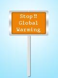 Ett begreppsmässigt tecken på stoppglobal uppvärmning som isoleras på vit Royaltyfria Bilder