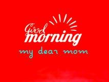 Ett hälsningskort av mamman för bra morgon, vektor royaltyfri illustrationer