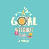 Ett mål utan ett plan är precis en affisch för önskacitationsteckenord Royaltyfri Bild