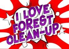 Eu amo a limpeza da floresta - palavras do estilo da banda desenhada ilustração royalty free
