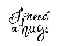 Eu preciso um hug Palavras escritas mão da garatuja ilustração stock