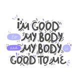 Eu sou bom a meu corpo Rotula??o positiva tirada m?o do corpo Ilustra??o do vetor para o cartaz, o t-shirt etc. Rebecca 36 ilustração do vetor