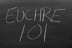 Euchre 101 On A Blackboard Stock Images