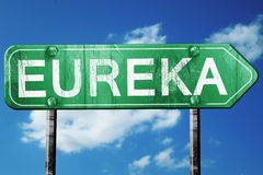 Eureka road sign , worn and damaged look Stock Images