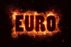 Euro fire flames burn burning text explosion explode. Eu Stock Image