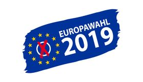 Europese Verkiezing 2019 - Duitse Vertaling: Europawahl 2019 - Vectorillustratie vector illustratie