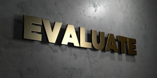 Evaluate - Gold sign mounted on glossy marble wall  - 3D rendered royalty free stock illustration Royalty Free Stock Photography