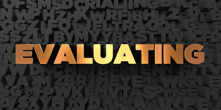 Evaluating - Gold text on black background - 3D rendered royalty free stock picture. This image can be used for an online website banner ad or a print postcard Stock Photo