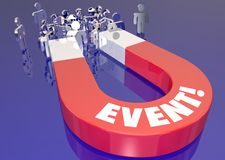 Event Attract Attendance Increase Registration Magnet 3d Illustr. Ation Stock Photos