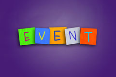 Event Concept. The word Event written on sticky colored paper Royalty Free Stock Photos