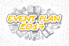 Event Plan 2017 - Doodle Yellow Text. Business Concept. Event Plan 2017 Doodle Illustration of Yellow Text and Stationery Surrounded by Cartoon Icons. Business Royalty Free Stock Images