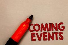 Eventos de vinda do texto da escrita da palavra Conceito do negócio para acontecer reunião de planeamento logo próxima próximo no foto de stock