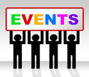 Events Event Indicates Function Happenings And Affairs Royalty Free Stock Photo