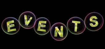 The events word in bubble. The events word in soap bubble on black background,3d rendered Stock Photo