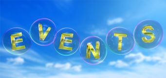 The events word in bubble. The events word in soap bubble on blue sky background,3d rendered Stock Image