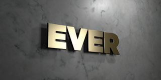 Ever - Gold sign mounted on glossy marble wall  - 3D rendered royalty free stock illustration Stock Photo
