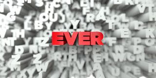 EVER -  Red text on typography background - 3D rendered royalty free stock image Stock Photos