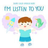 Every child should hear I'm listen to you stock illustration