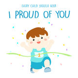 Every child should hear I pround of you  Royalty Free Stock Image