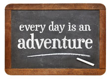 Every day is an adventure Royalty Free Stock Images