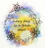 Every day is a fresh start saying on watercolor background. Every day is a fresh start saying with doodle wreath on watercolor background with png version for Royalty Free Stock Photo