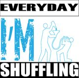 Every day i'm shuffling background design Royalty Free Stock Photography