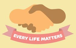 Every life matters poster. Handshake and ribbon. Hands of different colors.  royalty free illustration