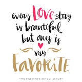 Every Love story is beautiful but ours is my favorite.Card. Royalty Free Stock Photos